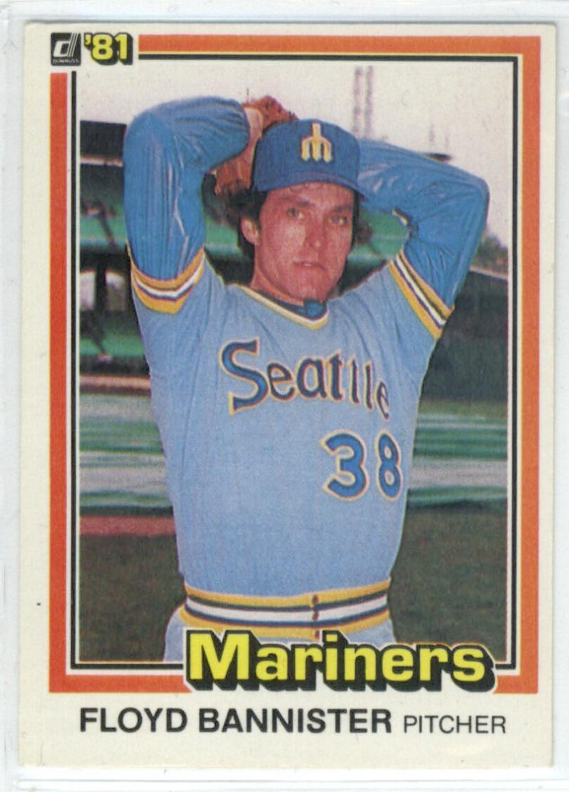 1981 Donruss #286 Floyd Bannister  Mariners