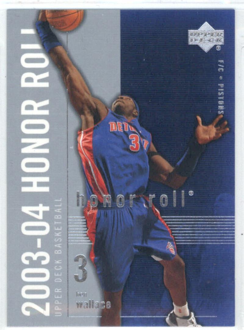 Basketball NBA 2003-04 Honor Roll #22 Ben Wallace