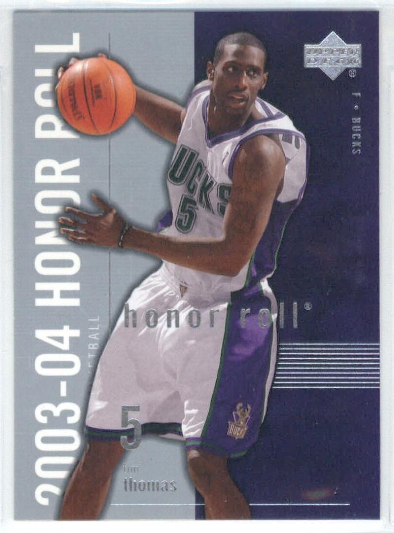 Basketball NBA 2003-04 Honor Roll #47 Tim Thomas  Bucks
